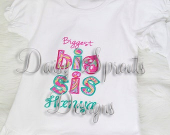 Biggest Big Sis Applique Design