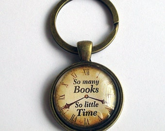 Book Lover Keyring - So Many Books So Little Time Keychain - Bookworm Gift ~ Book Lover Gift ~ Bag Charm - Book Quote Keyring