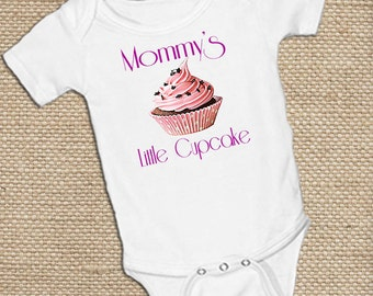 Mommy's Little Cupcake,on White onsie Snap bottom all in one bodysuit