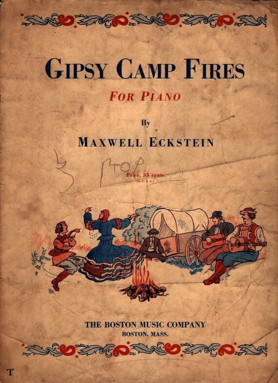 Gipsy Camp Fires for Piano + Maxwell Eckstein + 1938 + Vintage Sheet Music