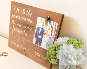 Father of the Bride Gift, Father of the Bride, Gift for Him, Husband Gift, Anniversary Gift, Of All The Walks , Gift for Father of Bride