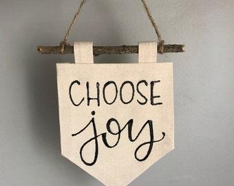 Mini canvas • painted canvas banner • choose joy