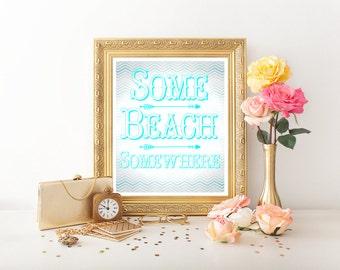 Beach, Beach Decor, Beach Art, Beach Sign, Beach Printable, Beach Digital Download Beach Quote Beach Sign Decor Beach Print Beach House 0014