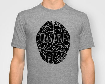 Insane in the Membrane UNISEX T-shirt hand printed by Emilythepemily.