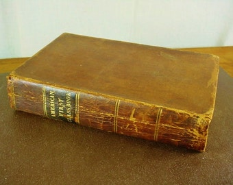 1836 Leather Bound Book Pierpont American First Class Book Primitive Cabin Decor Shabby