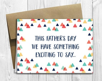 PRINTED This Father's Day we have something exciting to say... -  Pregnancy Announcement 5x7 Greeting Card  -  Expecting Notecard