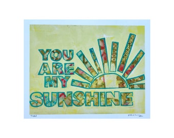 You Are My Sunshine Mixed Media Handlettered Art Print Gifts Under 25 Home Decor Gifts for Her Gifts for Mom Gifts for Couples Anniversary
