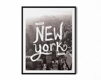 New York typography print, photography wall art, travel print, I love NY, hand lettered poster, New York art, black and white, modern dorm