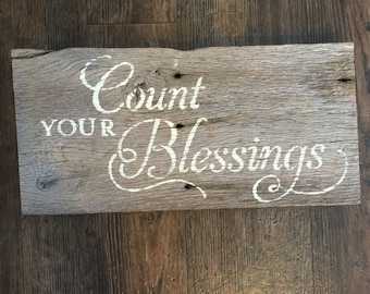 "Barnwood sign ""Count Your Blessings"""