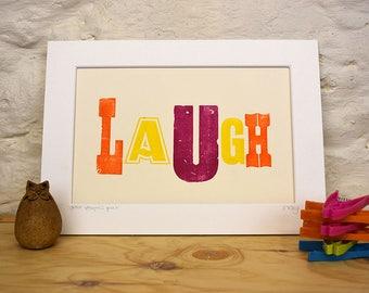 Laugh letterpress print, original print, celebration gift