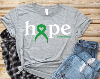 Hope Green Ribbon Heart -Kidney Disease March Awareness Support Shirt - Choose Your Hashtag - #kidneydisease