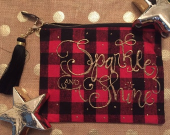 Valentine red Buffalo check / plaid clutch, makeup or assessory bag. Sparkle and Shine calligraphy in gold metallic paint. With cute tassle!