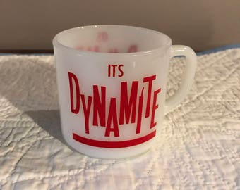 "Vintage Federal Glass "" It's Dynamite"" milk glass coffee mug"