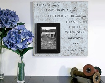 Today a Bride Tomorrow A Wife, Forever Your Little Girl, Father of the Bride Gift, Father of the Bride Frame, Father of the Bride Gift,