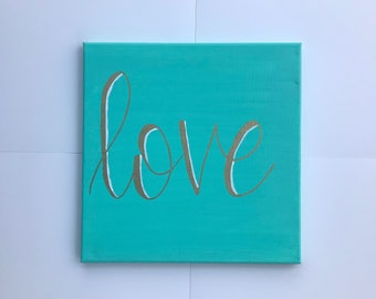 Love- hand lettered canvas