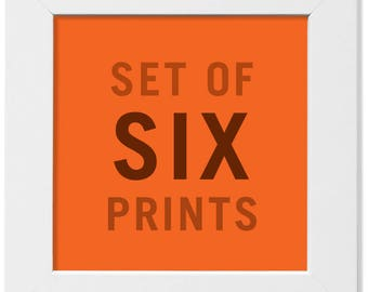 NEW! Set of Any Six (6) Prints