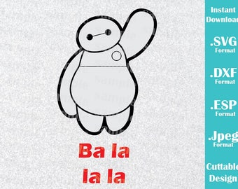 INSTANT DOWNLOAD Svg Disney Inspired Baymax Big Hero Quote for Cutting Machines Svg, Esp, Dxf and Jpeg Format Cricut Silhouette