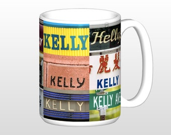Personalized Coffee Mug featuring the name KELLY in photos of signs; Ceramic mug; Unique gift; Coffee cup; Birthday gift; Coffee lover