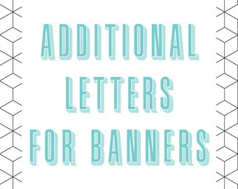 Additional Letters for Banners - Can only be purchased with a purchase of a Banner