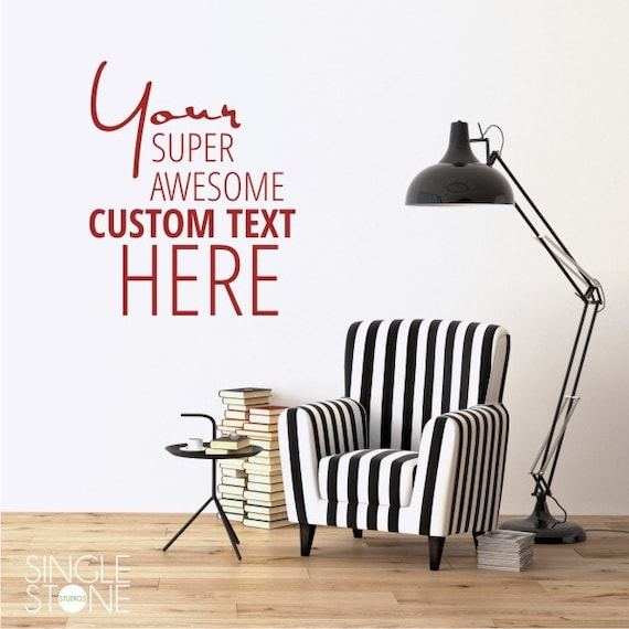 Custom Wall Decal Quote Create Your Own Wall Words Home