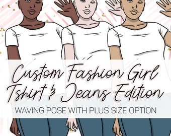 CUSTOM FASHION GIRL / Jeans T-Shirt Wave Edition