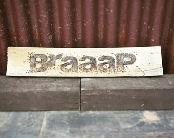 Braaap sign for man cave / garage / workshop / office