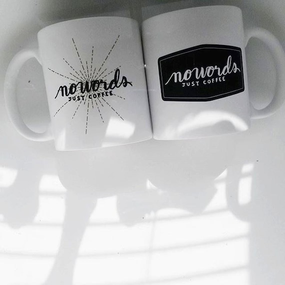 "Handmade Natalie Meagan ""NO WORDS - Just Coffee"" Coffee Mug - Hand Lettered Coffee Cup"