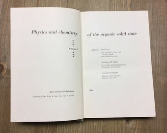 Physics and Chemistry of the Organic Solid State - Vintage Textbook - Science Textbook