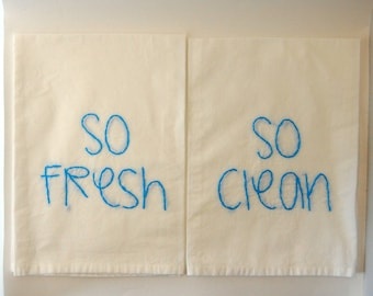 So Fresh and So Clean Two Set Flour Sack Towels - Outkast - Embroidered Kitchen Towel
