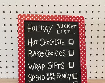 Holiday Bucket List - Hand Lettered Chalkboard Sign