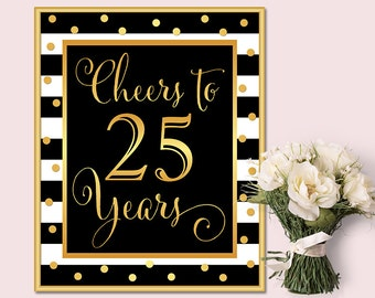Cheers to 25 Years, 25th Birthday Sign, 25th Anniversary, 25th Anniversary Sign, INSTANT DOWNLOAD