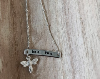 Bee You bar necklace, Bee Charm, Silver necklace, hand stamped necklace, bee necklace, bee jewelry, inspirational, motivational, jewelry