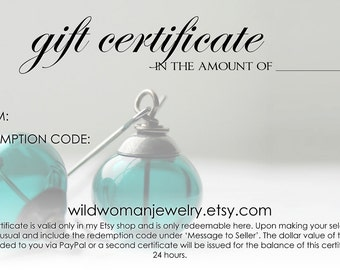 Jewelry Gift Card, Gift Certificate, Gift for Mom, Gift For Her, Anniversary Gift, Christmas Gift, Personalized, WildWomanJewelry 75.00 USD