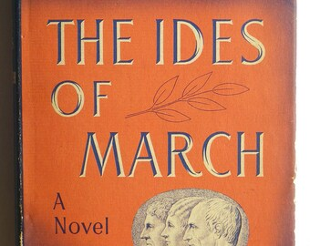 The Ides of March by Thornton Wilder, 1st Edition