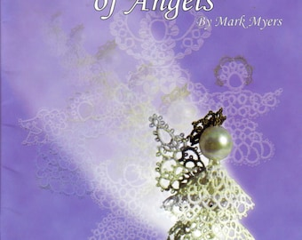 Tatting angels pattern book Angels tatting tutorial Crochet angel pattern Lacework tatting