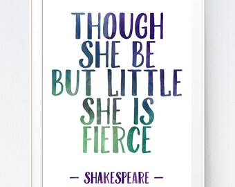 """Shakespeare Inpirational Purple Green Blue Watercolor """"Though she be but little she is fierce"""" Quote Printable Digital, INSTANT DOWNLOAD"""