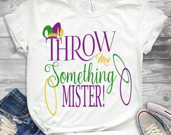 Throw Me Something Mister SVG Mardi Gras Jester Crown New Orleans Svg Cuttable Design SVG EPS Png Dxf, Cricut, Silhouette Cut File
