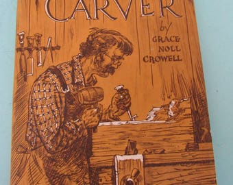 The Wood Carver by Grace Noll Crowell 1954 Free Shipping