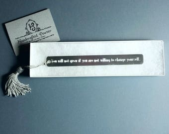 """Pewter Bookmark: """"You will not grow if you are not willing to change yourself.""""  - Roger Federer"""