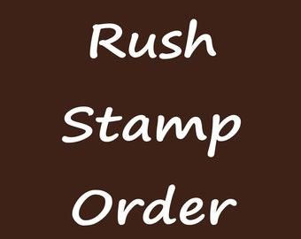 Rush My Stamp Order