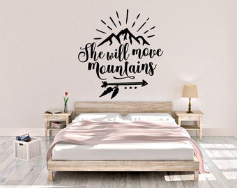 She Will Move Mountains Wall Decal - She Will Move Mountains - Quote Decal - Boho Wall Decal - Boho  Decal - Home Decor