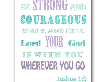 Baby Boy Nursery Wall Decor Kids Art Be Strong And Courageous Do Not Be Afraid For The Lord Your God is With You Wherever You Go Purple