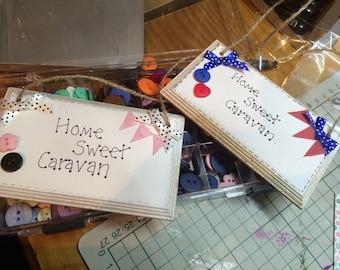 Home Sweet Caravan plaque