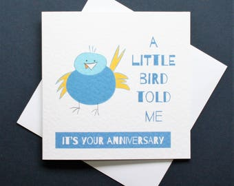 Funny bird anniversary card, funny bird card, personalised anniversary card, little bird told me card,