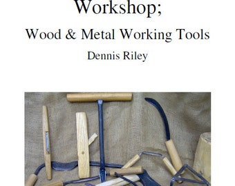 a 36 page book A5 format on the medieval workshop wood and metalworking 1100-1550AD
