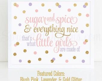 Sugar and Spice & Everything Nice Printable - Blush Pink Lavender Purple Gold Glitter Baby Girl Nursery Wall Art, Birthday Decor 10X8