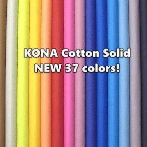 Robert Kaufman KONA Cotton Solid New 37 colors by the 1/2 yard