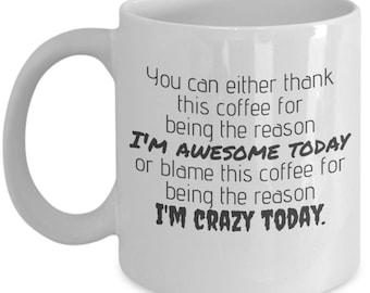 Crazy Awesome Coffee Mug