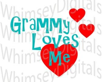 Valentine, Grammy Loves Me, Digital Download SVG Cut File, Vinyl Cutting Design, for Cricut design Space, Silhouette Studio