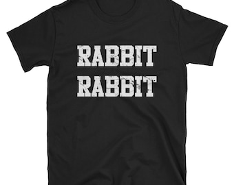 Rabbit Rabbit T Shirt